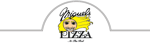 Miguel's Pizza